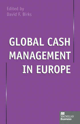 Birks | Global Cash Management in Europe | Buch | sack.de