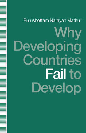 Mathur | Why Developing Countries Fail to Develop | Buch | sack.de