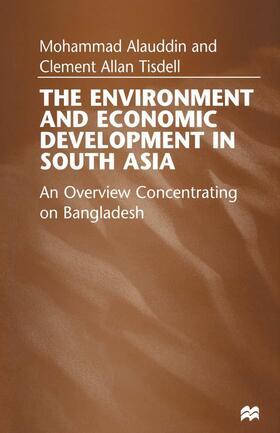 Alauddin / Tisdell | The Environment and Economic Development in South Asia | Buch | sack.de