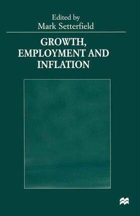 Setterfield | Growth, Employment and Inflation | Buch | sack.de