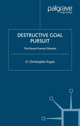Kayes | Destructive Goal Pursuit | Buch | sack.de