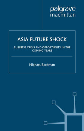 Backman | Asia Future Shock | Buch | sack.de