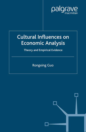 Guo | Cultural Influences on Economic Analysis | Buch | sack.de
