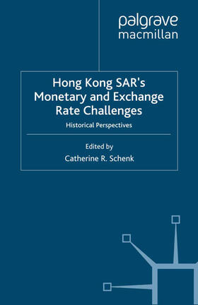 Schenk | Hong Kong SAR Monetary and Exchange Rate Challenges | Buch | sack.de