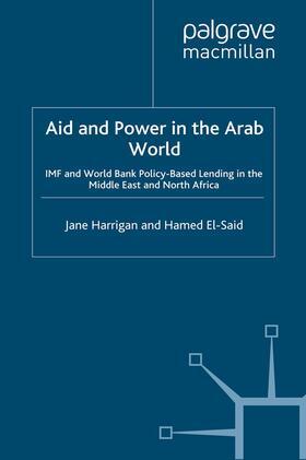 Harrigan / El-Said | Aid and Power in the Arab World | Buch | sack.de