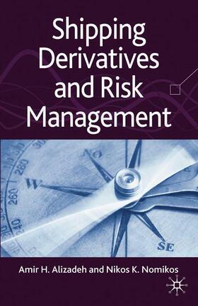 Alizadeh / Nomikos | Shipping Derivatives and Risk Management | Buch | sack.de