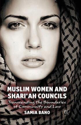 Bano | Muslim Women and Shari'ah Councils | Buch | sack.de