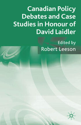 Leeson | Canadian Policy Debates and Case Studies in Honour of David Laidler | Buch | sack.de