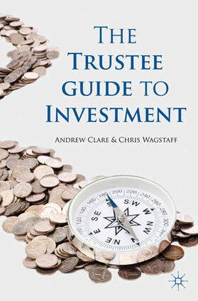 Wagstaff / Clare   The Trustee Guide to Investment   Buch   sack.de