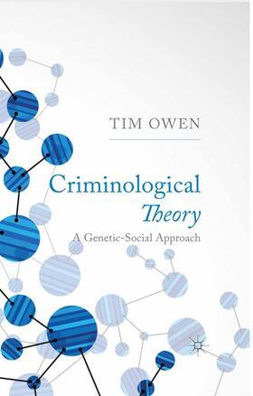 Owen | Criminological Theory | Buch | sack.de