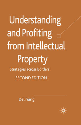 Yang | Understanding and Profiting from Intellectual Property | Buch | sack.de