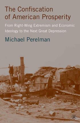 Perelman   The Confiscation of American Prosperity   Buch   sack.de