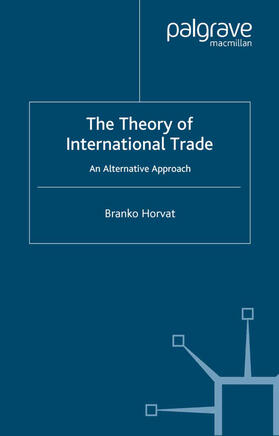 Horvat | The Theory of International Trade | Buch | sack.de