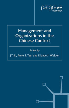 Li / Tsui / Weldon | Management and Organizations in the Chinese Context | Buch | sack.de