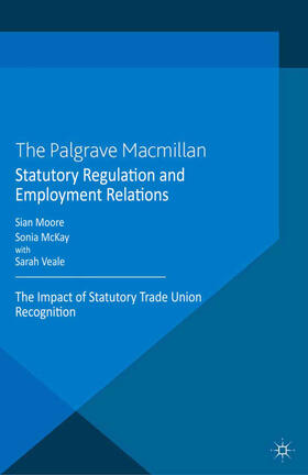 Moore / McKay / Veale   Statutory Regulation and Employment Relations   Buch   sack.de