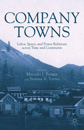 Borges / Torres | Company Towns | Buch | Sack Fachmedien