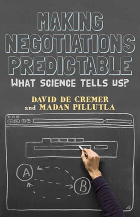 De Cremer / Pillutla | Making Negotiations Predictable | Buch | sack.de