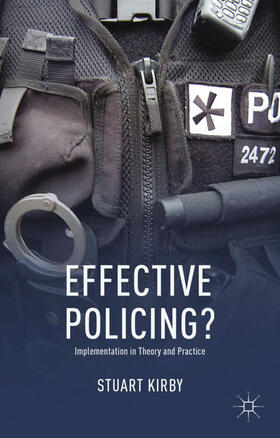 Kirby | Effective Policing? | Buch | sack.de