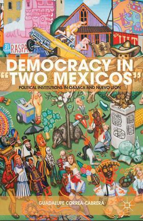 """Correa-Cabrera   Democracy in """"Two Mexicos""""   Buch   sack.de"""