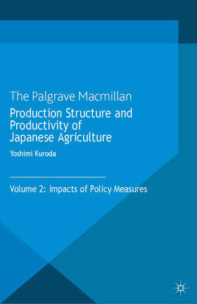Kuroda   Production Structure and Productivity of Japanese Agriculture   Buch   sack.de