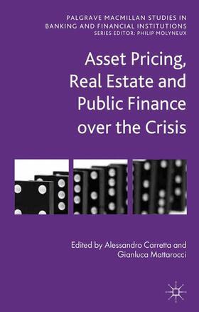 Carretta / Mattarocci | Asset Pricing, Real Estate and Public Finance over the Crisis | Buch | sack.de