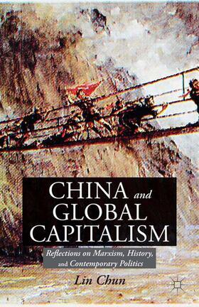 Chun | China and Global Capitalism | Buch | sack.de