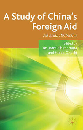 Shimomura / Ohashi | A Study of China's Foreign Aid | Buch | sack.de