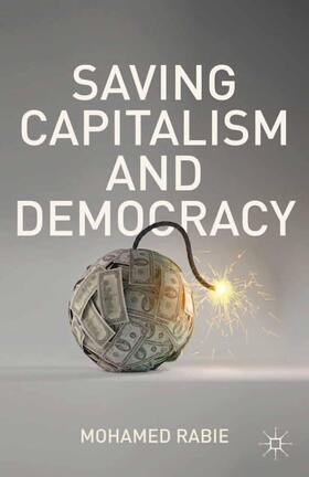 Rabie | Saving Capitalism and Democracy | Buch | sack.de