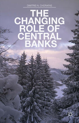 Chorafas | The Changing Role of Central Banks | Buch | sack.de