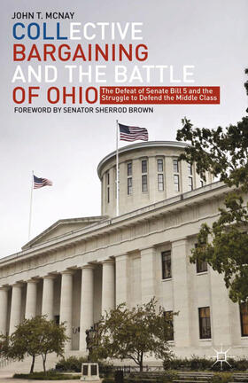McNay | Collective Bargaining and the Battle of Ohio | Buch | sack.de