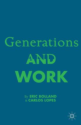 Bolland / Lopez / Lopes | Generations and Work | Buch | sack.de