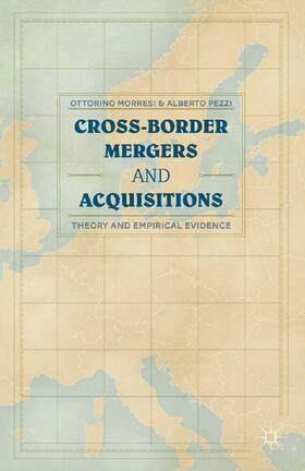 Morresi / Pezzi | Cross-border Mergers and Acquisitions | Buch | sack.de