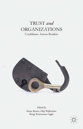 Reuter / Uggla / Wijkstrom | Trust and Organizations | Buch | sack.de