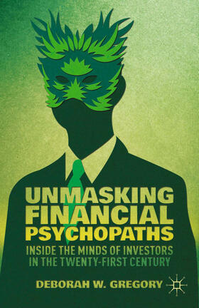 Gregory | Unmasking Financial Psychopaths | Buch | sack.de