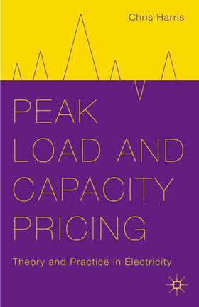 Harris | Peak Load and Capacity Pricing | Buch | sack.de