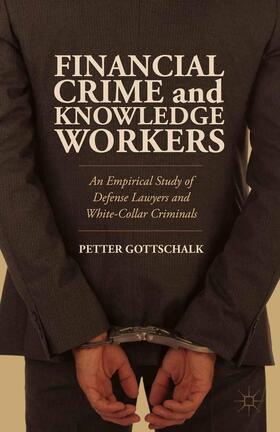 Gottschalk   Financial Crime and Knowledge Workers   Buch   sack.de