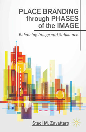 Zavattaro   Place Branding through Phases of the Image   Buch   sack.de
