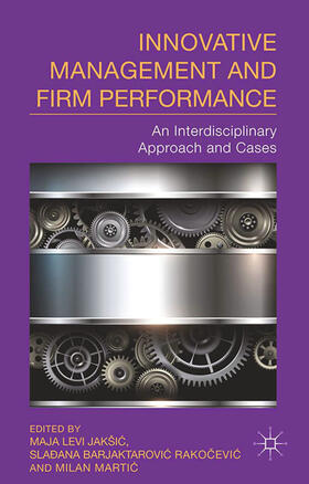 Jakšic / Rakocevic / Martic | Innovative Management and Firm Performance | Buch | sack.de