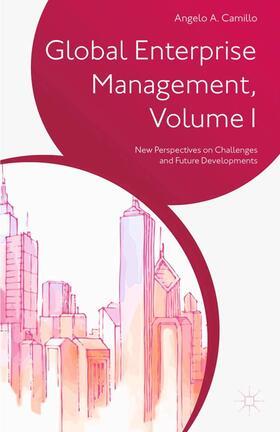 Camillo | Global Enterprise Management, Volume I | Buch | sack.de