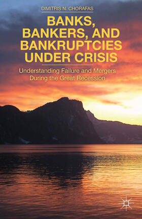 Chorafas | Banks, Bankers, and Bankruptcies Under Crisis | Buch | sack.de