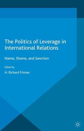 Friman   The Politics of Leverage in International Relations   Buch   sack.de