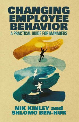 Kinley / Ben-Hur   Changing Employee Behavior   Buch   sack.de