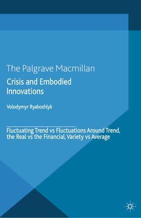 Ryaboshlyk | Crisis And Embodied Innovations | Buch | sack.de