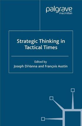 Austin / DiVanna   Strategic Thinking in Tactical Times   Buch   sack.de