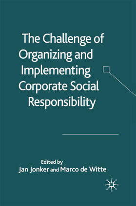 Jonker / Witte / de Witte | The Challenge of Organising and Implementing Corporate Social Responsibility | Buch | sack.de