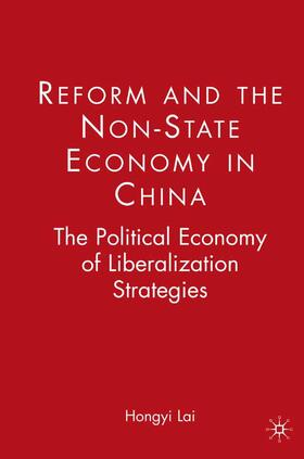 Lai | Reform and the Non-State Economy in China | Buch | sack.de