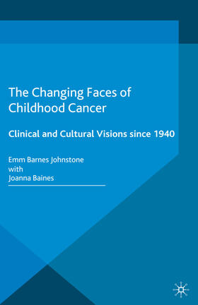 Barnes Johnstone / Baines | The Changing Faces of Childhood Cancer | Buch | sack.de