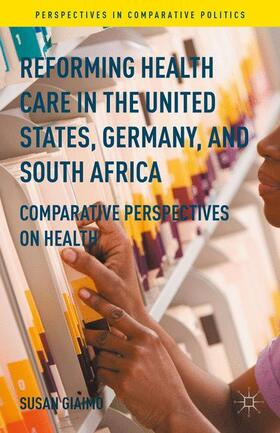 Giaimo | Reforming Health Care in the United States, Germany, and South Africa | Buch | sack.de