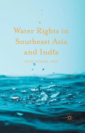 Pink | Water Rights in Southeast Asia and India | Buch | Sack Fachmedien