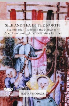 Hodacs | Silk and Tea in the North | Buch | sack.de